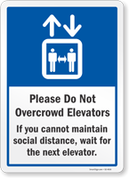 Please Do Not Over Crowd Elevators Sign