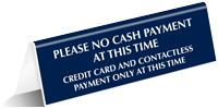 No Cash Payments At This Time Contactless Payment Tabletop Sign