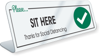 Please Sit Here Thanks For Social Distancing Desk Sign