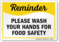 Please Wash Your Hands For Food Safety Reminder Sign