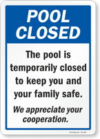Pool Is Closed To Keep You And Your Family Safe Sign