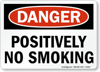 Danger: Positively No Smoking