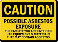 Possible Asbestos Exposure OSHA Caution Sign