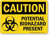 Potential Biohazard Present OSHA Caution Sign