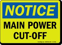 Notice: Main Power Cut-Off