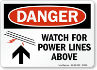 Watch For Power Lines Above OSHA Danger Sign