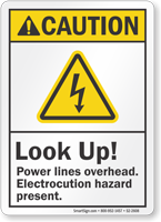 Look Up Power Lines Overhead ANSI Caution Sign
