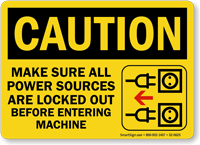 Power Sources Locked Out Before Entering Caution Sign