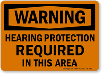 Hearing Protection Required OSHA Warning Sign