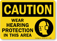 Wear Hearing Protection In This Area Caution Sign