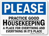 Practice Good Housekeeping Please Sign