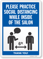 Practice Social Distancing While Inside Of The Salon Sign