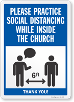 Practice Social Distancing While Inside The Church Sign