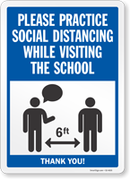 Practice Social Distancing While Visiting School Sign