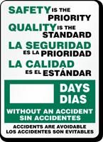 Bilingual Safety Priority. Quality Standard. La Seguridad Sign
