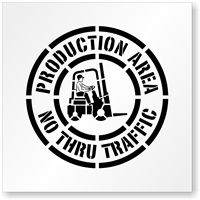 Production Area No Thru Traffic Floor Stencil