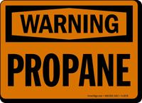 Warning Propane Sign