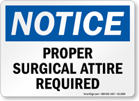 Proper Surgical Attire Required OSHA Notice Sign