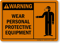 Warning Wear Personal Protective Equipment Sign