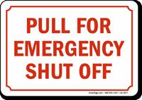 Pull For Emergency Shut Off Emergency Shut Off Sign