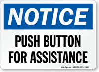 Push Button For Assistance Sign