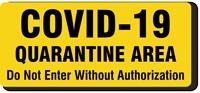 Quarantine Area Do Not Enter Without Authorization Labels