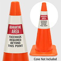 Quarantine Area Facemask Required Beyond This Point Cone Collar