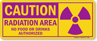 Radiation Area No Food Or Drinks Authorized Sign