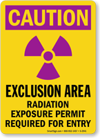 Exclusion Area Radiation Exposure Permit Required Sign