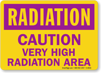 Radiation: Caution Very High Radiation Area Sign