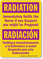 Bilingual Immediately Notify Nurse If You Are Pregnant Sign