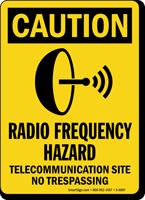 Radio Frequency Hazard Telecommunication Site Sign