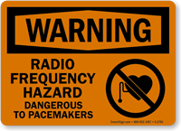 Radio Frequency Hazard Dangerous To Pacemakers Sign