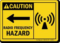 Radio Frequency Hazard Caution Sign