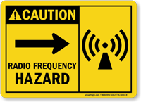 Radio Frequency Hazard Right Caution Sign