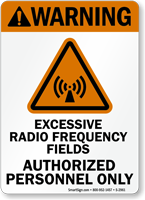 Warning (ANSI) Excessive Radio Frequency Fields Sign