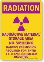 Radiation: Radioactive Material Storage Area Sign