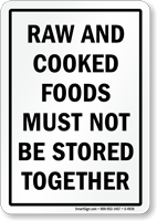 Don't Store Raw, Cooked Foods Together Sign