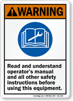 Read Operator Manual And Safety Instructions Sign