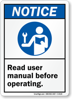 Read User Manual Before Operating Sign