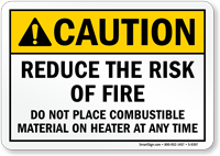 Do Not Place Combustible Material On Heater Sign