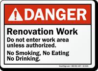 Do Not Enter Work Area No Smoking Sign