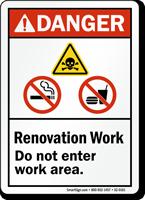 Renovation Work Do Not Enter Area ANSI Danger Sign