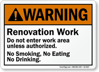 Do Not Enter Work Area No drinking Sign