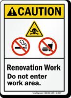 Do Not Enter Area, Renovation ANSI Caution Sign