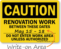 Renovation Work Between Dates Writing Area Caution Sign
