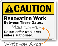 Renovation Work Between Dates Write On ANSI Caution Sign