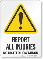 Report All Injuries Job Site Safety Sign