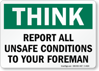 Think: Report Unsafe Conditions To Foreman Sign