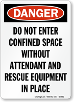 Danger: Do Not Enter Confined Space Sign